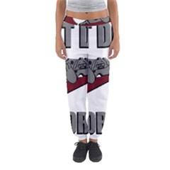 Just Do It Tomorrow Women s Jogger Sweatpants by Onesevenart