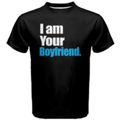 I Am Your Boyfriend   Men s Cotton Tee by FunnySaying