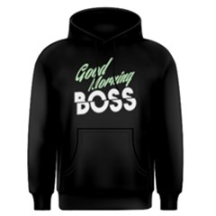 Good Morning Boss   Men s Pullover Hoodie by FunnySaying
