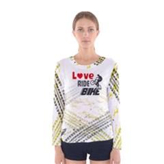Love Ride Bike Fitness Women s Long Sleeve Tee by PattyVilleDesigns