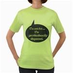 I m Not Fat Women s Green T-Shirt