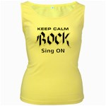 Keep Calm Rock And Sing On Women s Yellow Tank Top