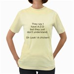 A.D.D Women s Yellow T-Shirt