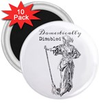 Domestically Disabled 3  Button Magnet (10 pack)