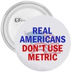 Don t use metric 3  button