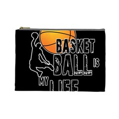 Basketball Is My Life Cosmetic Bag (large)  by Valentinaart