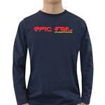 Epic Fail Long Sleeve Dark T-Shirt