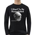 I Want To Be Assimilated Long Sleeve Dark T-Shirt