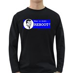 When in doubt REBOOT! Long Sleeve Dark T-Shirt