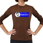 When in doubt REBOOT! Women s Long Sleeve Dark T-Shirt