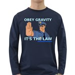 Obey Gravity! Long Sleeve Dark T-Shirt