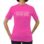 You must gather your party before venturing forth Women s Dark T-Shirt