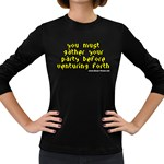You must gather your party before venturing forth Women s Long Sleeve Dark T-Shirt