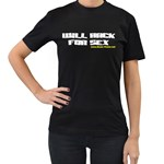 Will Hack For Sex Women s Black T-Shirt