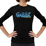 Geek Women s Long Sleeve Dark T-Shirt