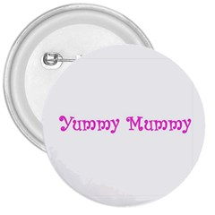 Yummy Mummy  3  Button from SnappyGifts.co.uk Front