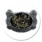 Rock-n-Roll-For-Life-Tattoo-Belt-Buckle Magnet 5  (Round)