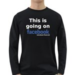 Going on Facebook Long Sleeve Dark T-Shirt